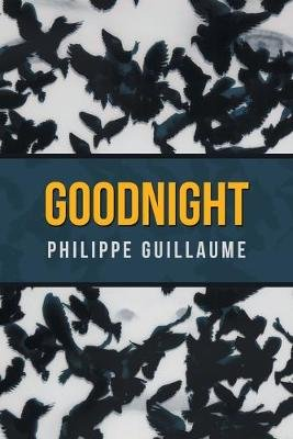 Good Night (Paperback): Philippe Guillaume