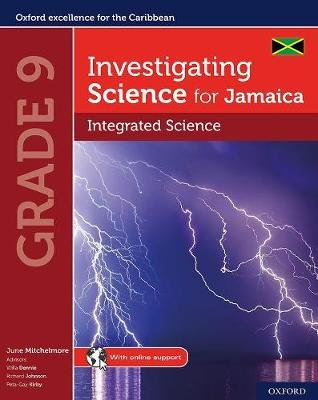 Investigating Science for Jamaica: Integrated Science Grade 9 (Mixed media product): June Mitchelmore, Willa Dennie, Richard...