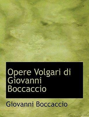 Opere Volgari Di Giovanni Boccaccio (English, Italian, Large print, Paperback, large type edition): Giovanni Boccaccio