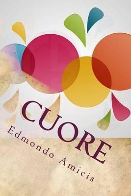 Cuore (Paperback): Edmondo De Amicis