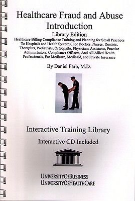 Healthcare Fraud and Abuse Introduction (Spiral bound, Library ed): Daniel Farb