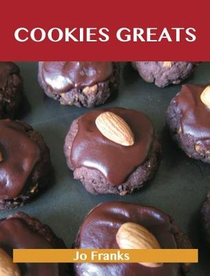 Cookie Greats: Delicious Cookie Recipes, the Top 100 Cookie Recipes (Electronic book text):