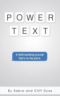 Power Text (Hardcover): Sabra Dyas, Cliff Dyas