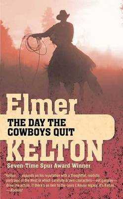 The Day the Cowboys Quit (Electronic book text): Elmer Kelton