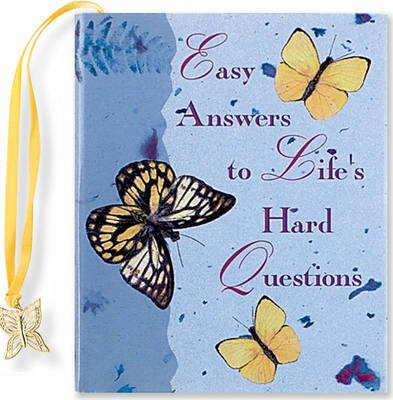 Easy Answers to Life's Hard Questions (Hardcover): Lynne Ames