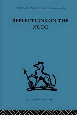 Reflections on the Nude (Hardcover): Adrian Stokes