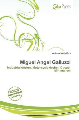 Miguel Angel Galluzzi (Paperback): Nethanel Willy