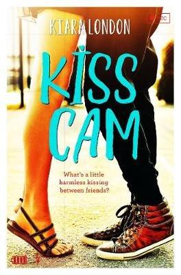 Kiss Cam (Electronic book text, Digital original): Kiara London