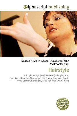 Hairstyle (Paperback): Frederic P. Miller, Agnes F. Vandome, John McBrewster