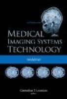 Medical Imaging Systems Technology - Volume 2: Modalities (Hardcover): Cornelius T. Leondes