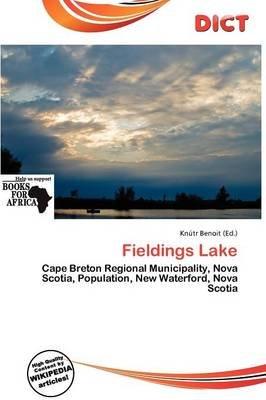 Fieldings Lake (Paperback): Knutr Benoit