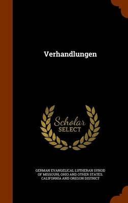 Verhandlungen (Hardcover): German Evangelical Lutheran Synod of Mis