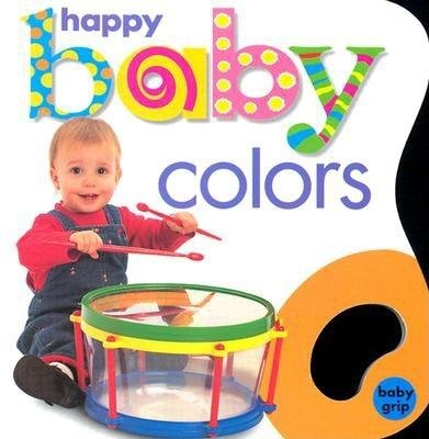 Happy Baby Colors (Board book): Priddy Bicknell