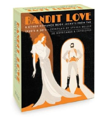 Bandit Love, a Postcard Book - Romance Book Jackets from the 1920's and 30's (Paperback): Steven Heller
