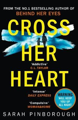 Cross Her Heart - The Gripping New Psychological Thriller from the #1 Sunday Times Bestselling Author (Electronic book text):...