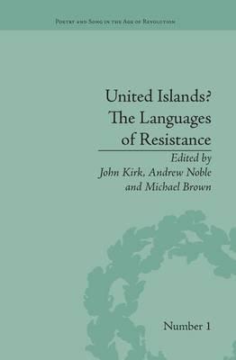United Islands? The Languages of Resistance (Paperback): John Kirk