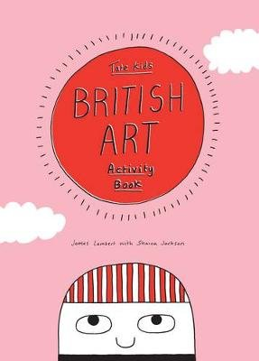 Tate Kids British Art Activity Book (Paperback): Sharna Jackson