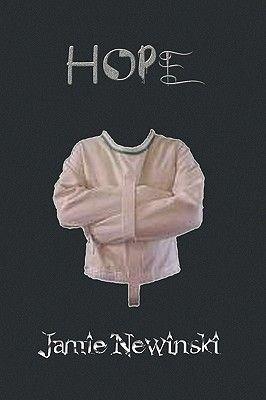 Hope (Paperback): Jamie Newinski