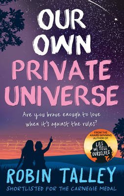 Our Own Private Universe (Paperback, Epub Edition): Robin Talley