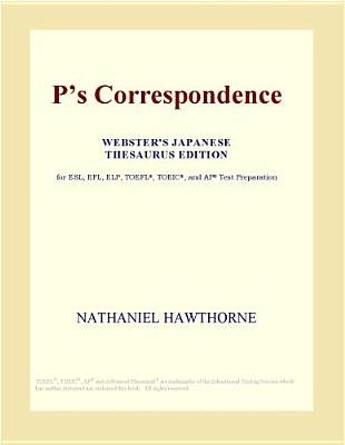 P's Correspondence (Webster's Japanese Thesaurus Edition) (Electronic book text): Inc. Icon Group International