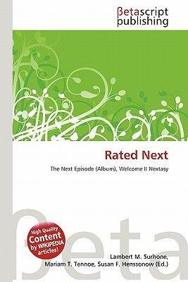 Rated Next (Paperback): Lambert M. Surhone, Mariam T. Tennoe, Susan F. Henssonow