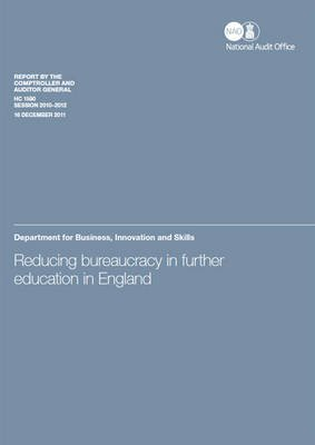 Reducing Bureaucracy in Further Education in England - Department for Business, Innovation and Skills (Paperback): Great...