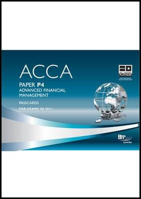 ACCA - P4 Advanced Financial Management, Paper P4 - Passcards (Spiral bound): BPP Learning Media