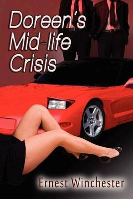 Doreen's Mid-Life Crisis (Paperback): Ernest Winchester