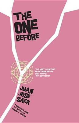 The One Before (Electronic book text): Juan Jose Saer