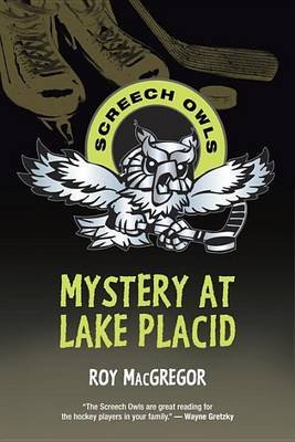 Mystery at Lake Placid (Paperback): Roy MacGregor
