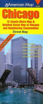 Chicago Street Map - 2 Maps in 1 (Sheet map, folded): American Map Corporation