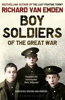 Boy Soldiers of the Great War (Electronic book text): Richard Van Emden