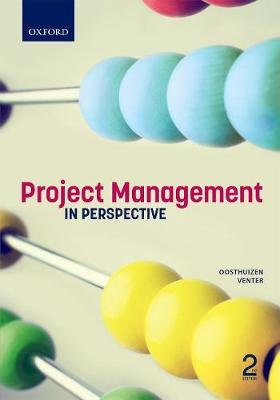 Project Management in Perspective (Paperback, 2nd Edition): Theuns Oosthuizen, Rob Venter