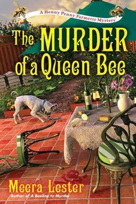 The Murder Of A Queen Bee (Hardcover): Meera Lester