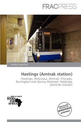 Hastings (Amtrak Station) (Paperback): Harding Ozihel