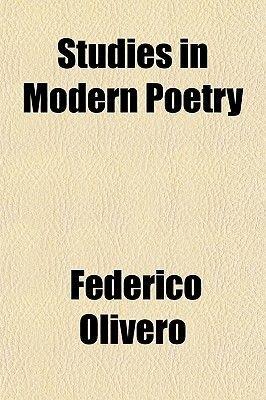Studies in Modern Poetry (Paperback): Federico Olivero