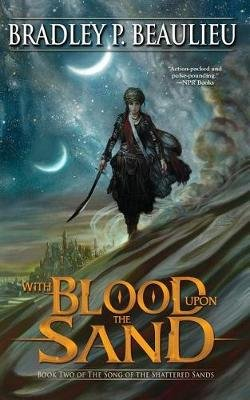 With Blood Upon the Sand (Standard format, CD): Bradley P. Beaulieu