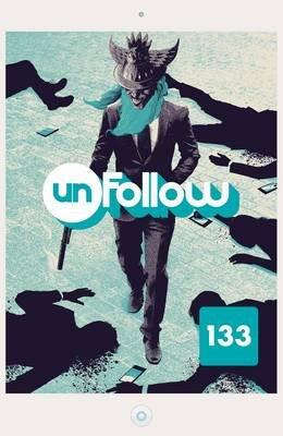 Unfollow TP Vol 2 (Paperback): Rob Williams