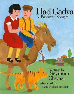 Had Gadya - A Passover Song (Hardcover, First): Seymour Chwast