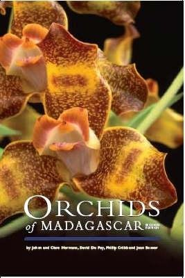 Orchids of Madagascar - (second edition) (Hardcover, 2nd Revised edition): Johan Hermans, Clare Hermans, David Du Puy