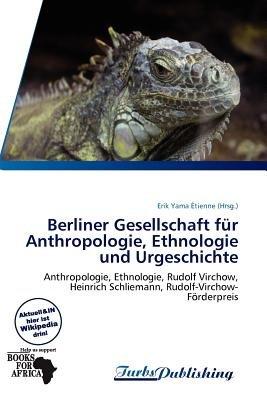 Uber Liner Gesellschaft Fur Anthropologie, Ethnologie Und Urgeschichte (English, German, Paperback): Erik Yama Tienne