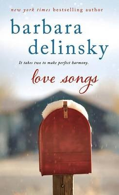Love Songs (Electronic book text, Knightly Love/Sweet Serenity ed.): Barbara Delinsky