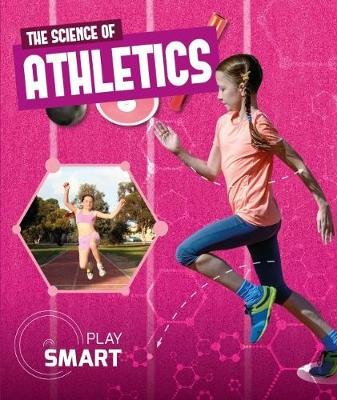 The Science of Athletics (Hardcover): Emilie Dufresne