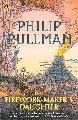 The Firework-Maker's Daughter (Paperback, New Edition): Philip Pullman