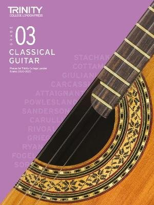 Trinity College London Classical Guitar Exam Pieces 2020-2023: Grade 3 (Sheet music): Trinity College London