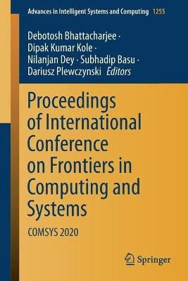 Proceedings of International Conference on Frontiers in Computing and Systems - COMSYS 2020 (Paperback, 1st ed. 2021): Debotosh...