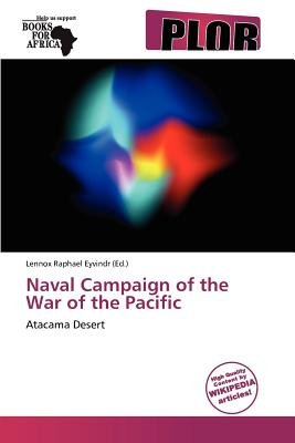 Naval Campaign of the War of the Pacific (Paperback): Lennox Raphael Eyvindr