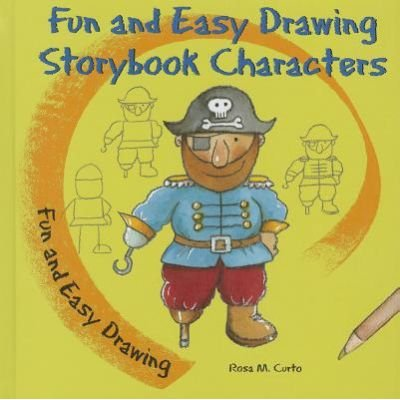 Fun and Easy Drawing Storybook Characters (Hardcover): Rosa M. Curto
