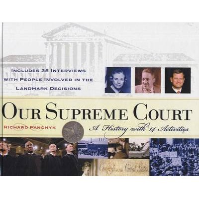 Our Supreme Court - A History with 14 Activities (Hardcover, Turtleback School & Library ed.): Richard Panchyk