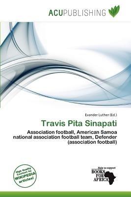Travis Pita Sinapati (Paperback): Evander Luther